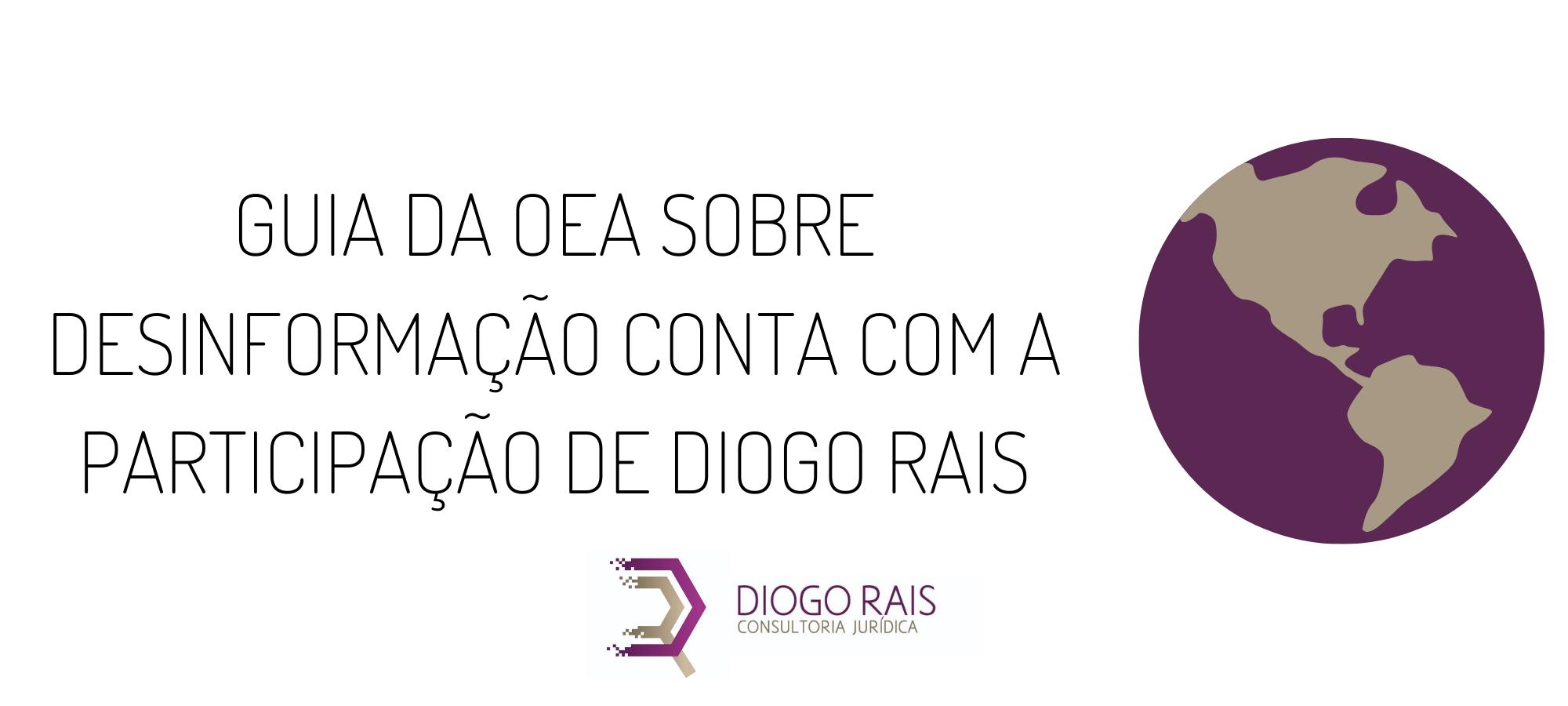 Capa de Guia da OEA sobre desinformação conta com a colaboração de Diogo Rais